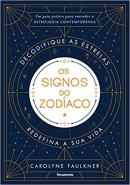 Signos Do Zodíaco,Os